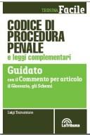 Codice di procedura penale e leggi complementari guidato