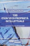 100 ESERCIZI DI PROPRIETÀ INTELLETTUALE