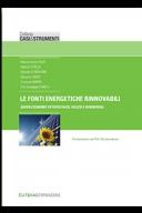 Le fonti energetiche rinnovabili 2018 Green economy, fotovoltaico, eolico e bioenergia