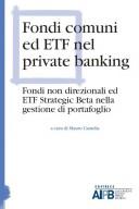 Fondi comuni ed ETF nel private banking