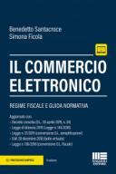 Il commercio elettronico Regime fiscale e guida normativa 2019