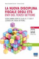 La nuova disciplina fiscale degli ETS enti del terzo settore  2018