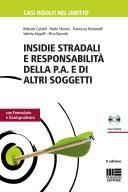 Insidie stradali e responsabilità della P.A. e di altri soggetti
