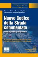Nuovo codice della strada commentato 2016