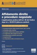 Affidamento diretto e procedure negoziate L'applicazione pratica dell'art. 36 del Codice dopo la L. 55/2019 (sblocca-cantieri)