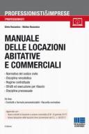 Manuale delle locazioni abitative e commerciali 2017