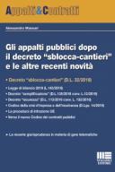 """GLI APPALTI PUBB """"SBLOCCA-CANTIERI"""" E LE ALTRE RECENTI NOVITÀ 2019"""