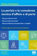 La perizia e la consulenza tecnica d'ufficio e di parte 2016