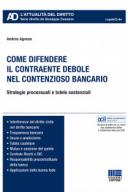 Come difendere il contraente debole nel contenzioso bancario 2018