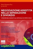 Negoziazione assistita nella separazione e divorzio 2016